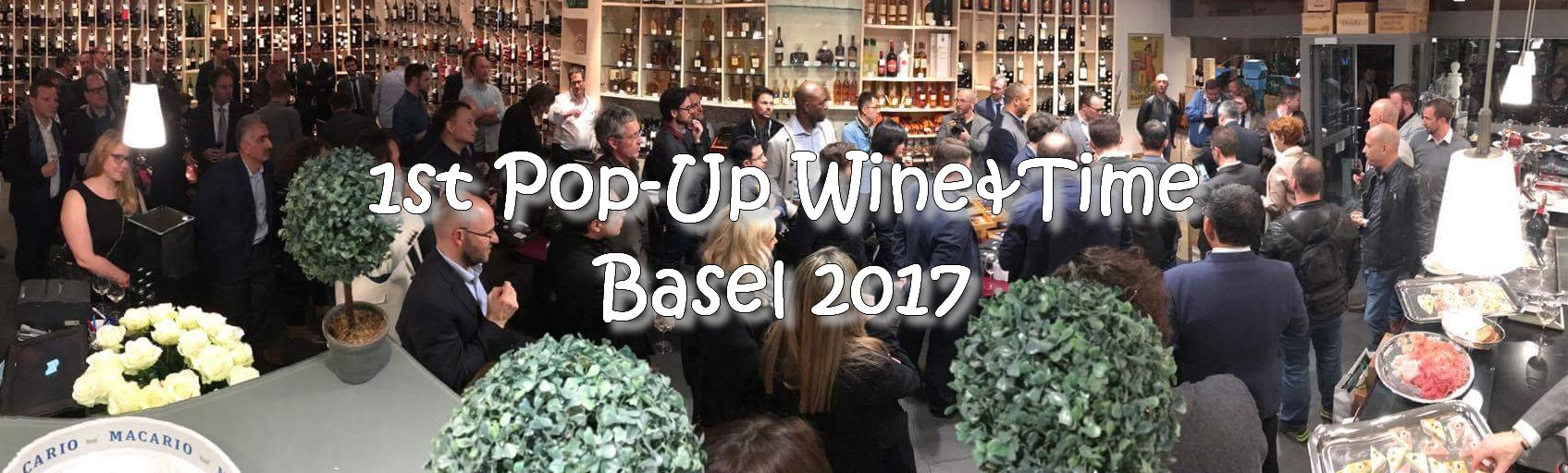1st Edition of the Pop-Up Wine & Time – Basel 2017